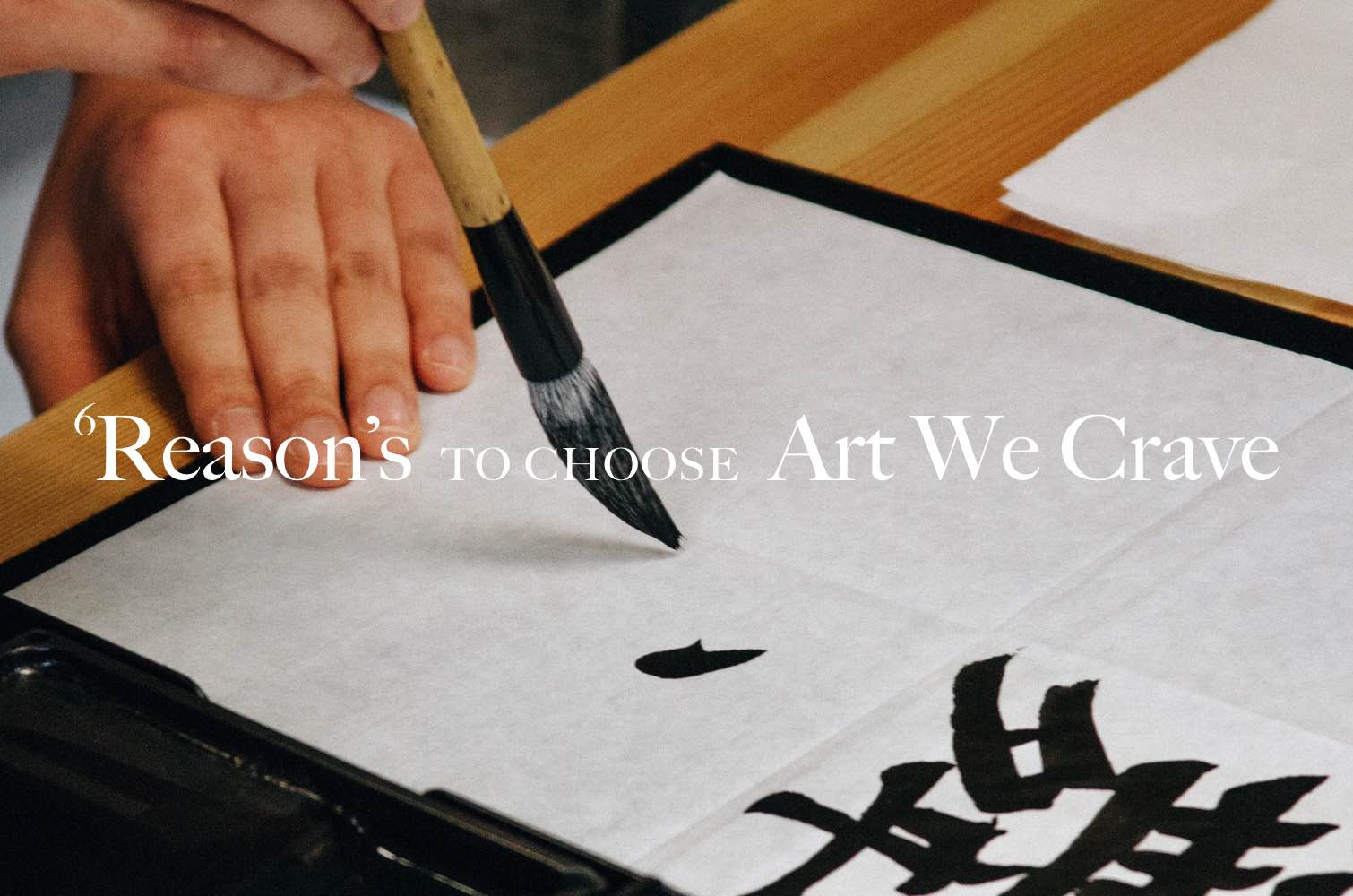 6 reason why to choose Art We Crave 3